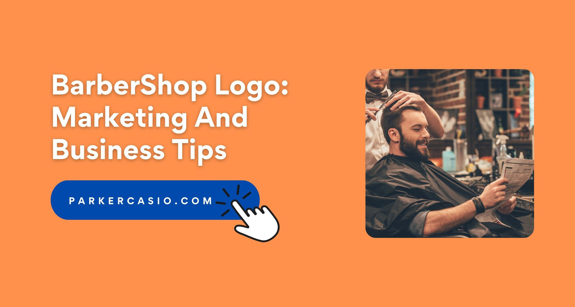 BarberShop Logo: Marketing And Business Tips